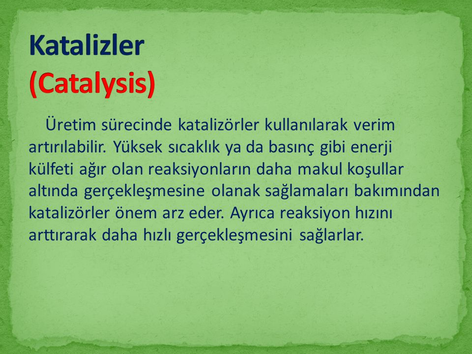 Katalizler (Catalysis)