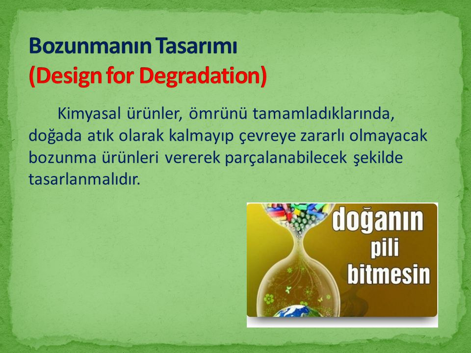 Bozunmanın Tasarımı (Design for Degradation)