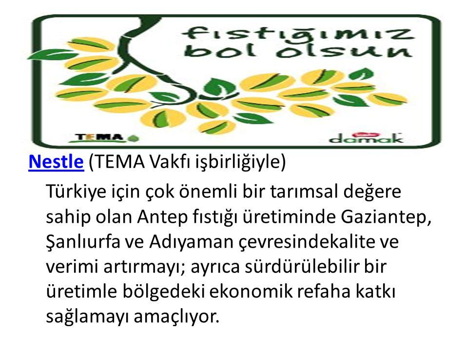Nestle (TEMA Vakfı işbirliğiyle)