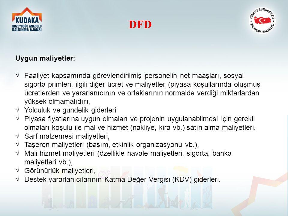 DFD Uygun maliyetler: