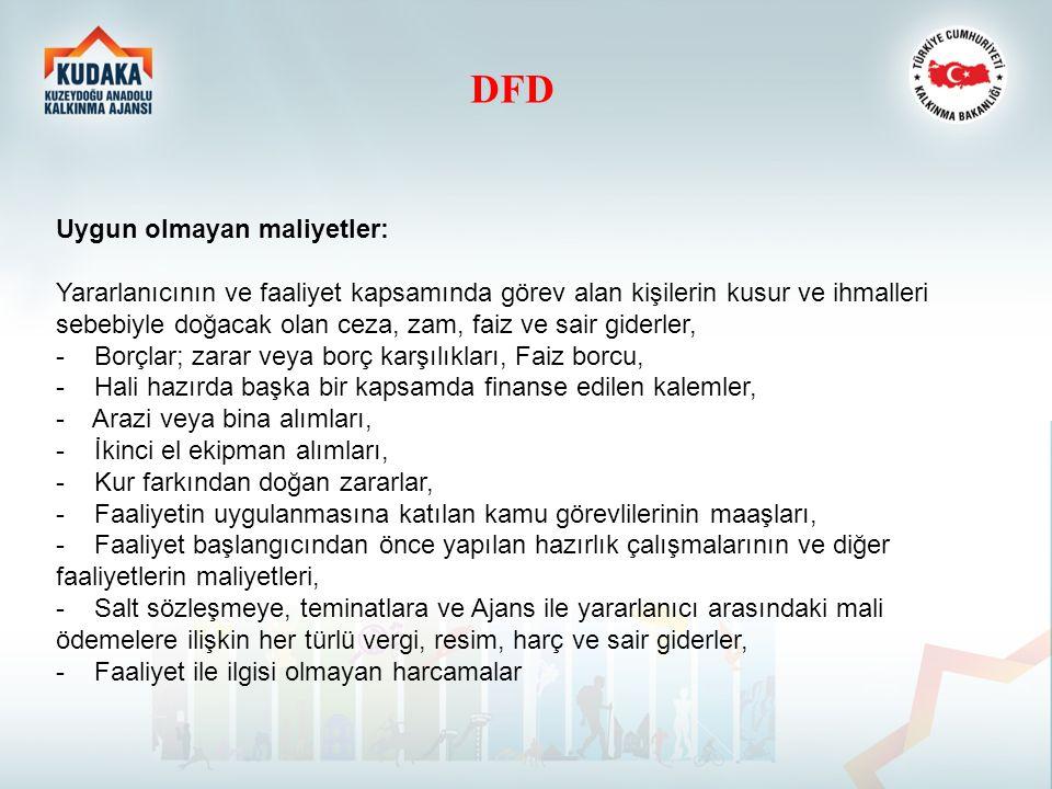 DFD Uygun olmayan maliyetler: