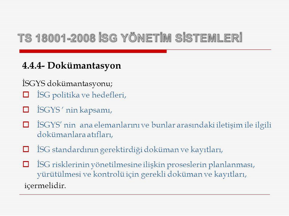 TS 18001-2008 İSG YÖNETİM SİSTEMLERİ