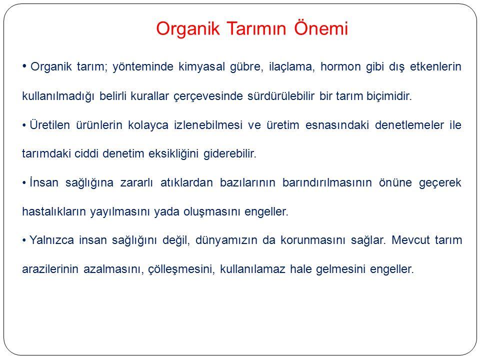 Organik Tarımın Önemi