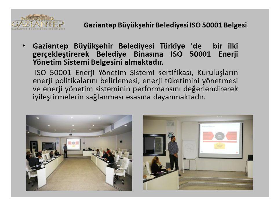 Gaziantep Büyükşehir Belediyesi ISO 50001 Belgesi