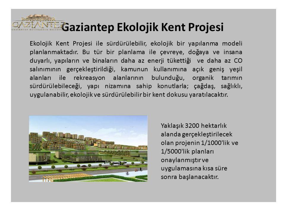 Gaziantep Ekolojik Kent Projesi