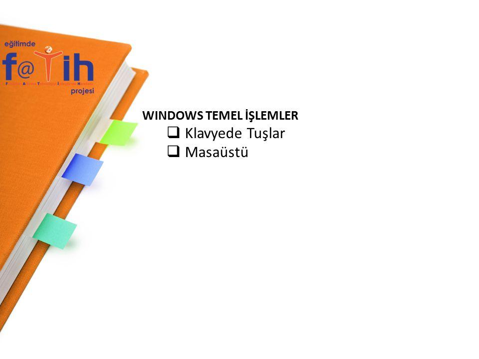 WINDOWS TEMEL İŞLEMLER
