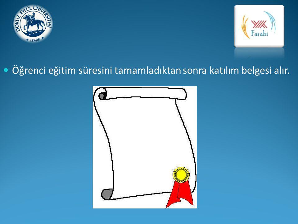 Öğrenci eğitim süresini tamamladıktan sonra katılım belgesi alır.