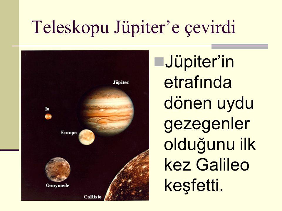 Teleskopu Jüpiter'e çevirdi