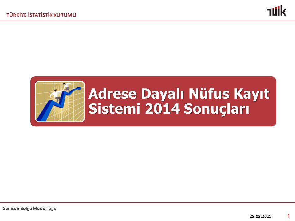 Adrese Dayalı Nüfus Kayıt Sistemi 2014 Sonuçları