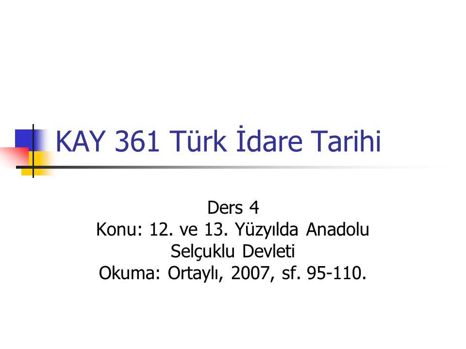 Konu: 12. ve 13. Yüzyılda Anadolu