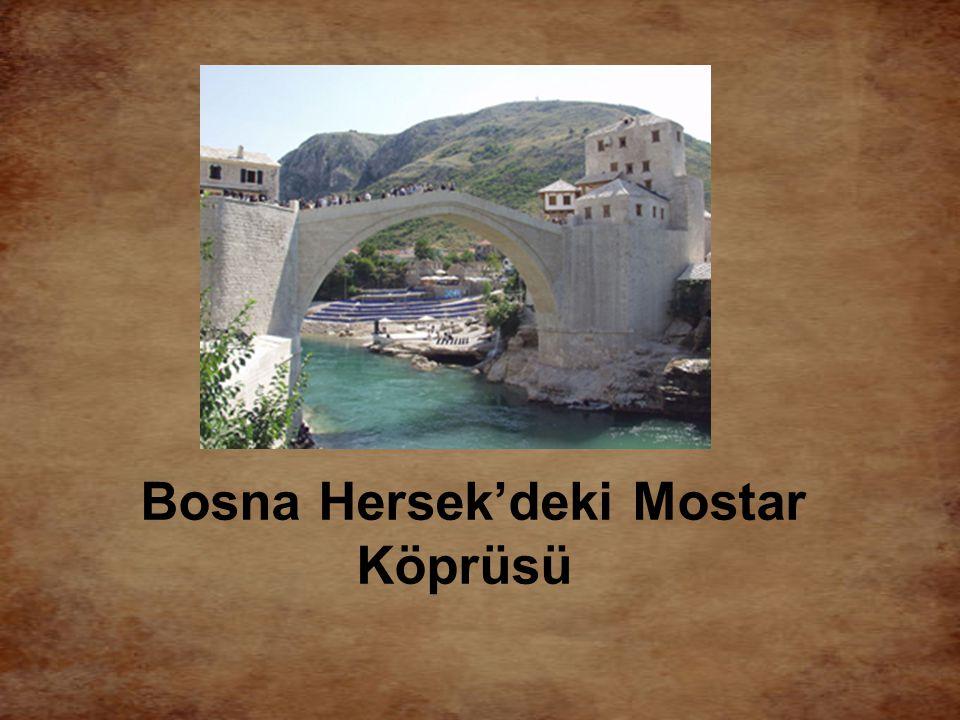 Bosna Hersek'deki Mostar Köprüsü