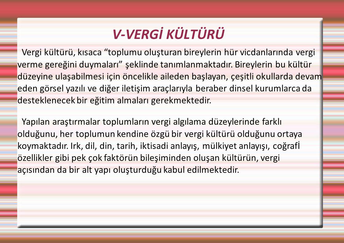 V-VERGİ KÜLTÜRÜ