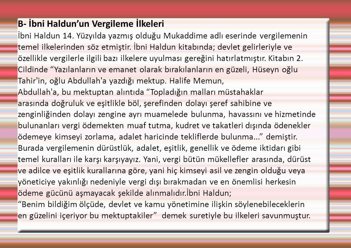 B- İbni Haldun'un Vergileme İlkeleri