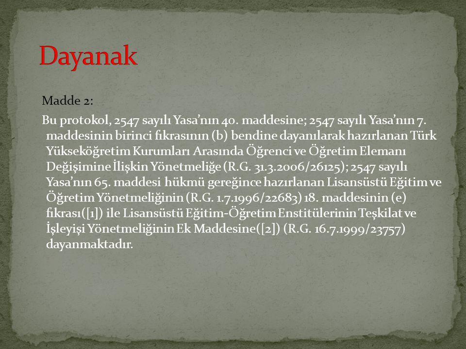 Dayanak Madde 2: