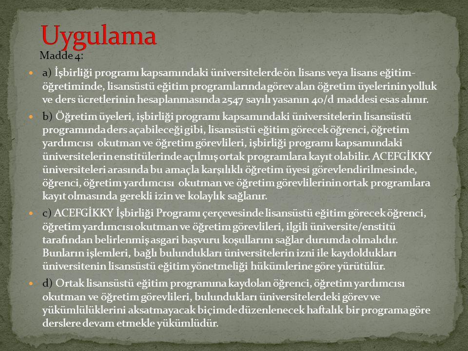 Uygulama Madde 4: