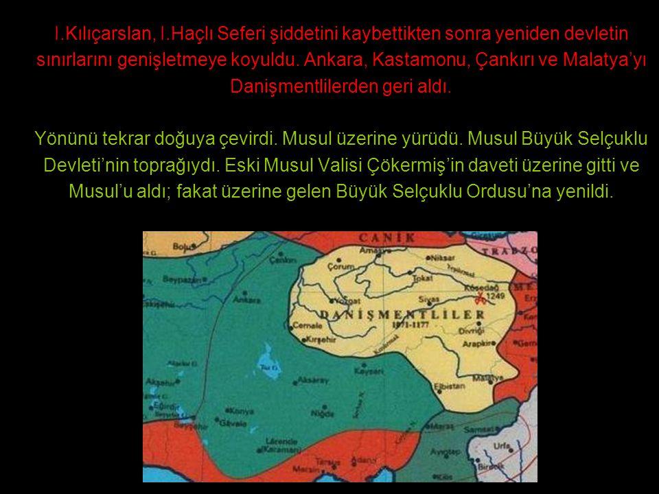 I.Kılıçarslan, I.Haçlı Seferi şiddetini kaybettikten sonra yeniden devletin sınırlarını genişletmeye koyuldu.
