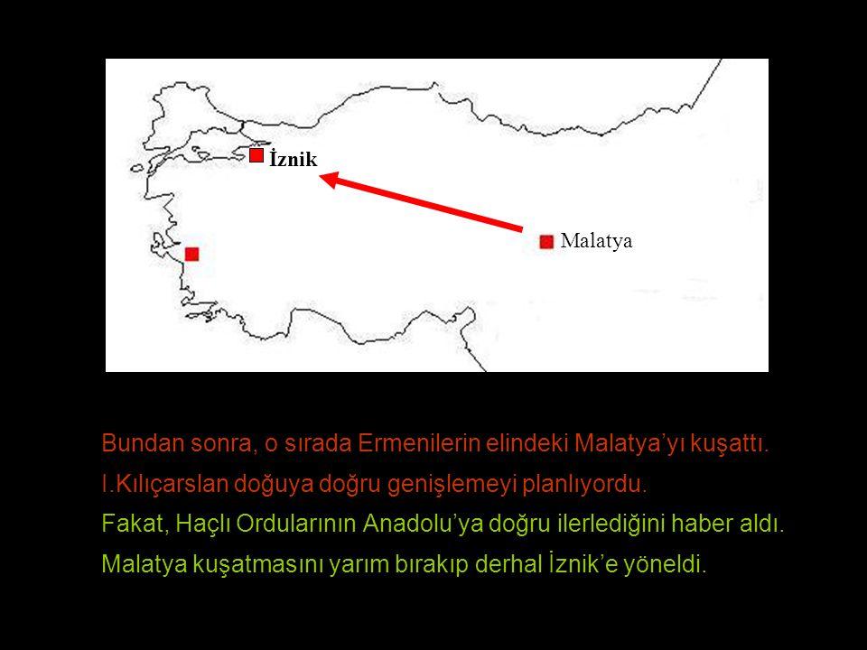 Bundan sonra, o sırada Ermenilerin elindeki Malatya'yı kuşattı.