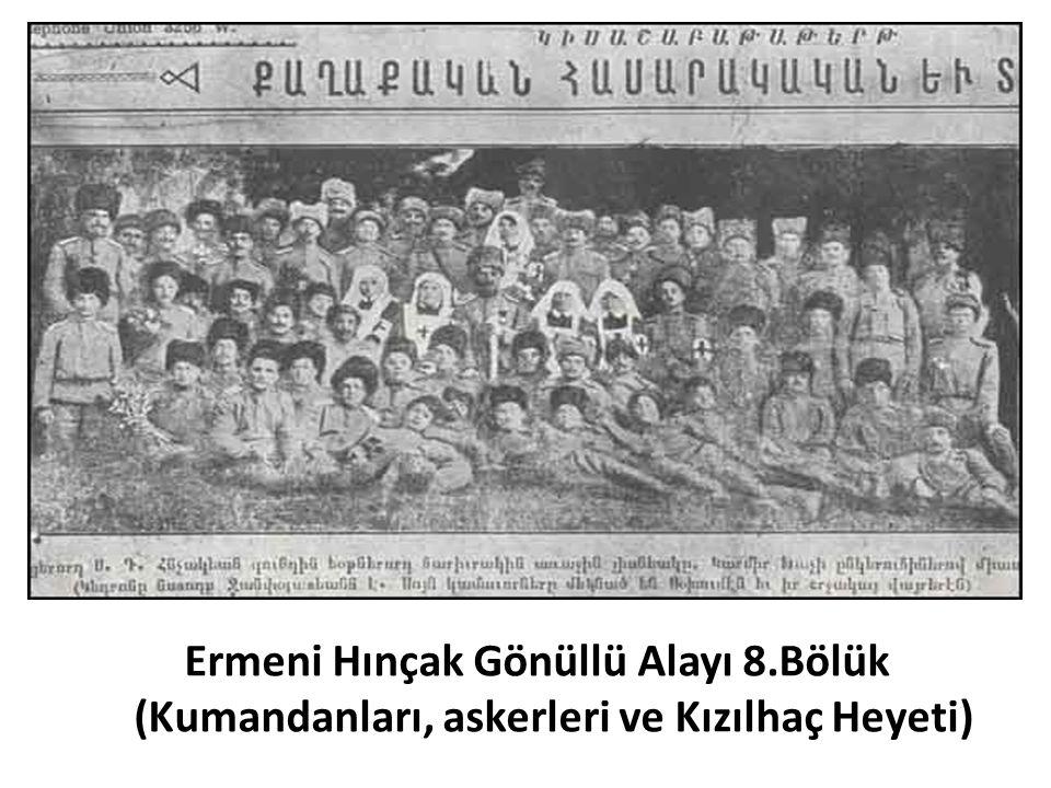 Ermeni Hınçak Gönüllü Alayı 8