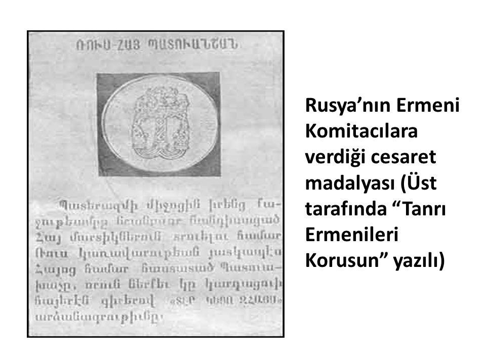 Rusya'nın Ermeni Komitacılara verdiği cesaret madalyası (Üst tarafında Tanrı Ermenileri Korusun yazılı)