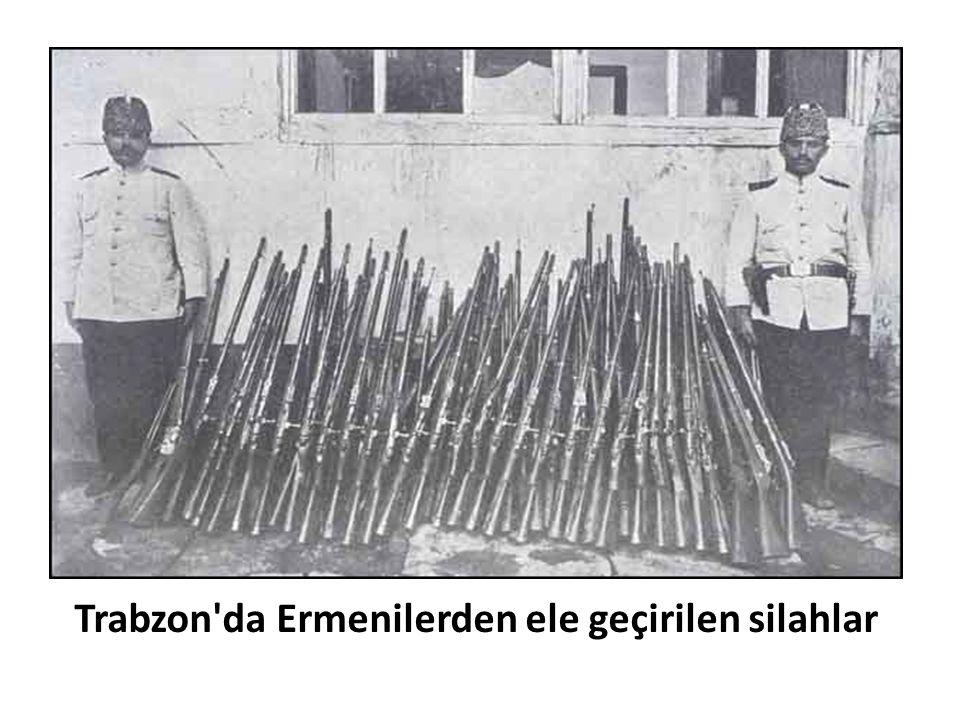 Trabzon da Ermenilerden ele geçirilen silahlar
