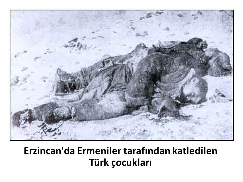Erzincan da Ermeniler tarafından katledilen Türk çocukları
