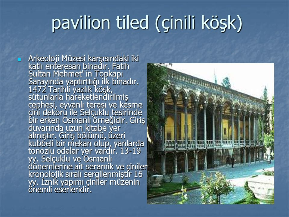 pavilion tiled (çinili köşk)
