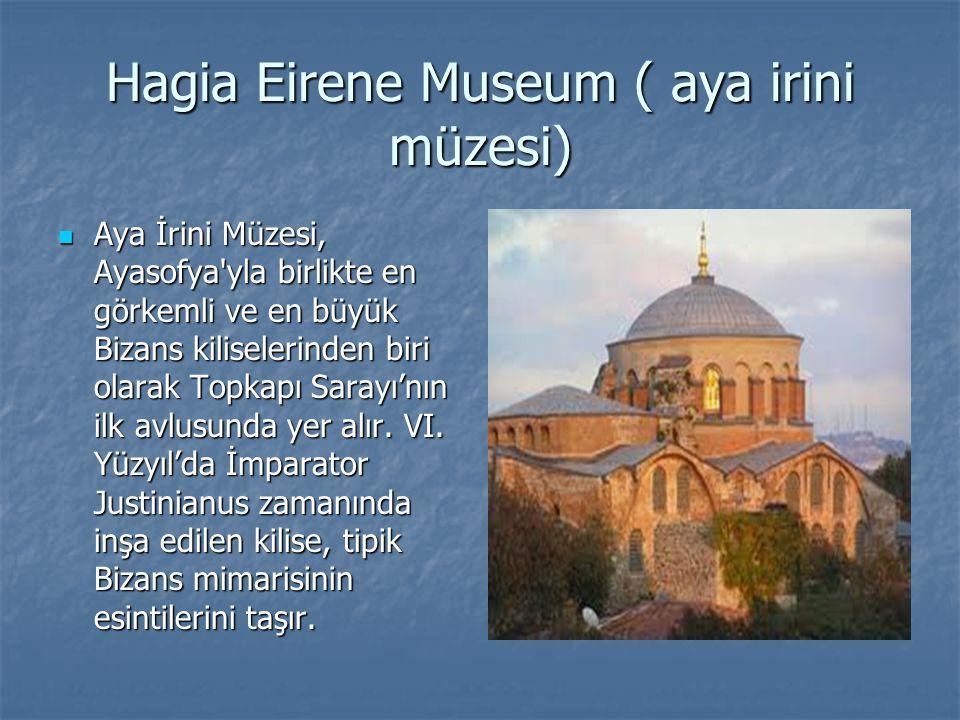 Hagia Eirene Museum ( aya irini müzesi)