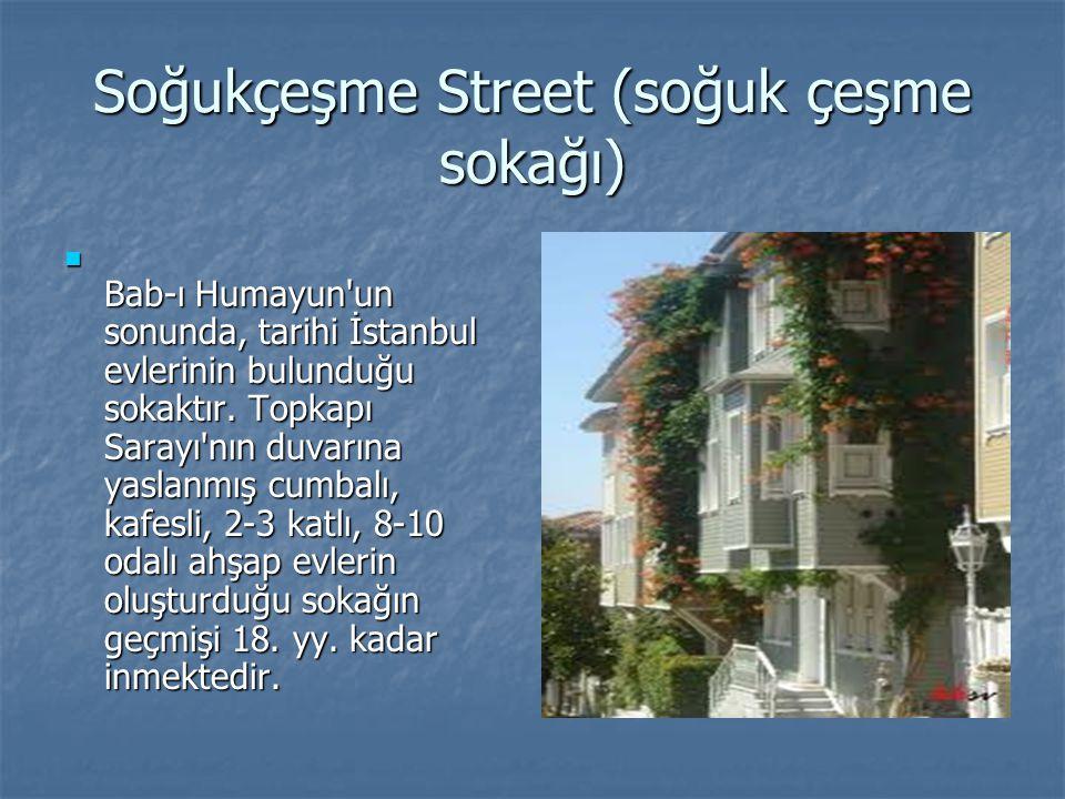 Soğukçeşme Street (soğuk çeşme sokağı)