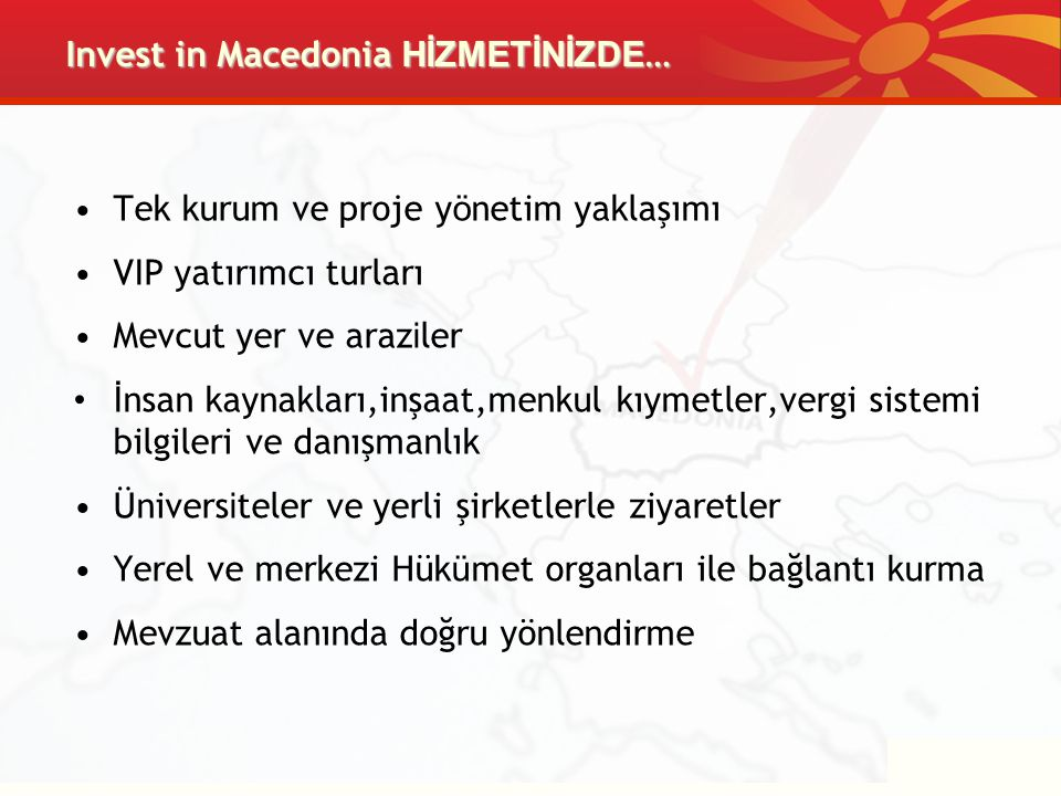 Invest in Macedonia HİZMETİNİZDE…