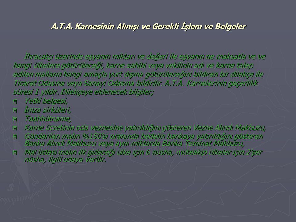 A.T.A. Karnesinin Alınışı ve Gerekli İşlem ve Belgeler