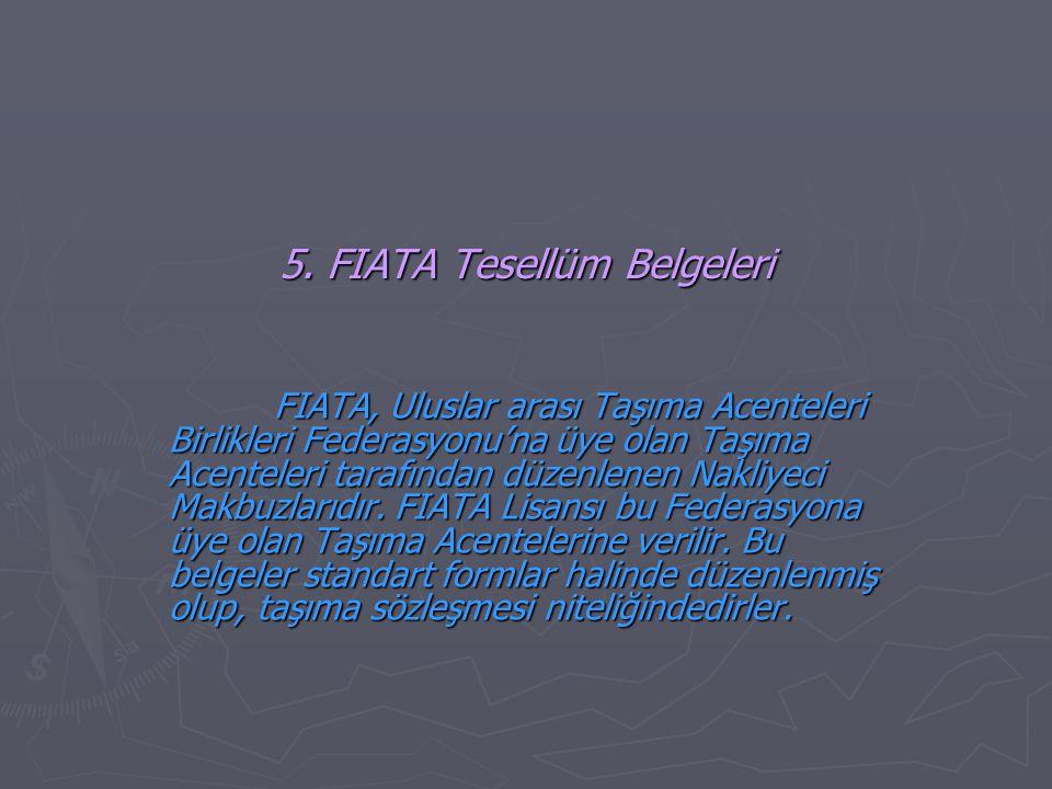 5. FIATA Tesellüm Belgeleri