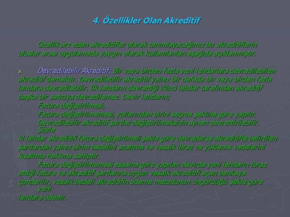 4. Özellikler Olan Akreditif