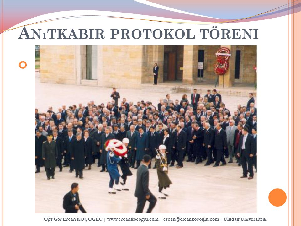 Anıtkabir protokol töreni