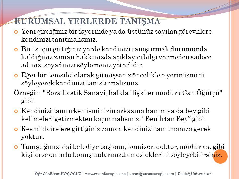 KURUMSAL YERLERDE TANIŞMA