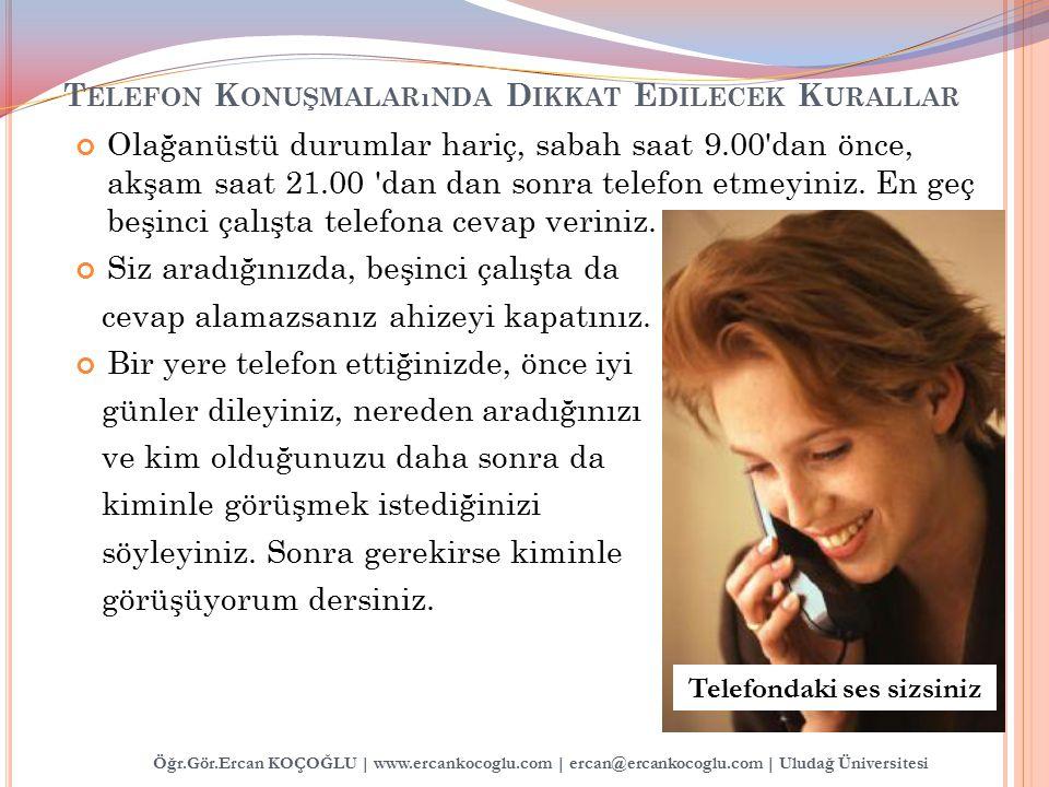 Telefon Konuşmalarında Dikkat Edilecek Kurallar