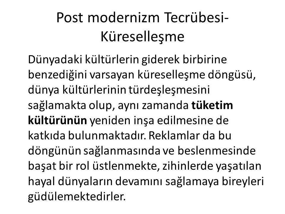Post modernizm Tecrübesi- Küreselleşme