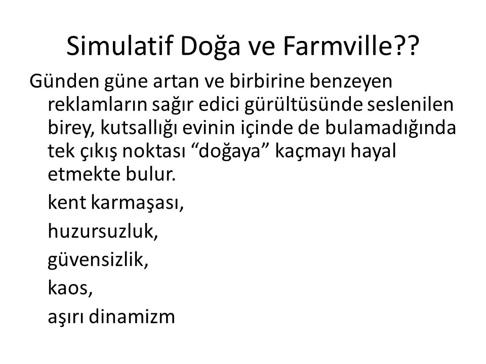 Simulatif Doğa ve Farmville