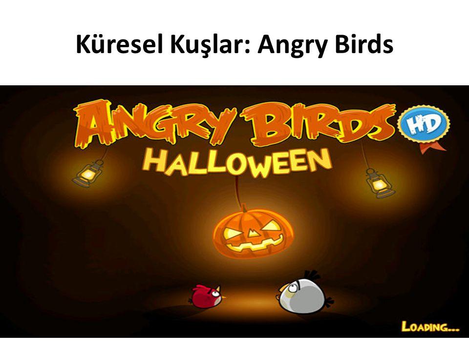 Küresel Kuşlar: Angry Birds