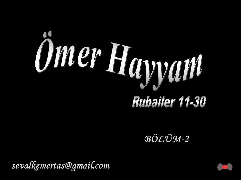 Ömer Hayyam Rubailer 11-30 BÖLÜM-2 sevalkemertas@gmail.com