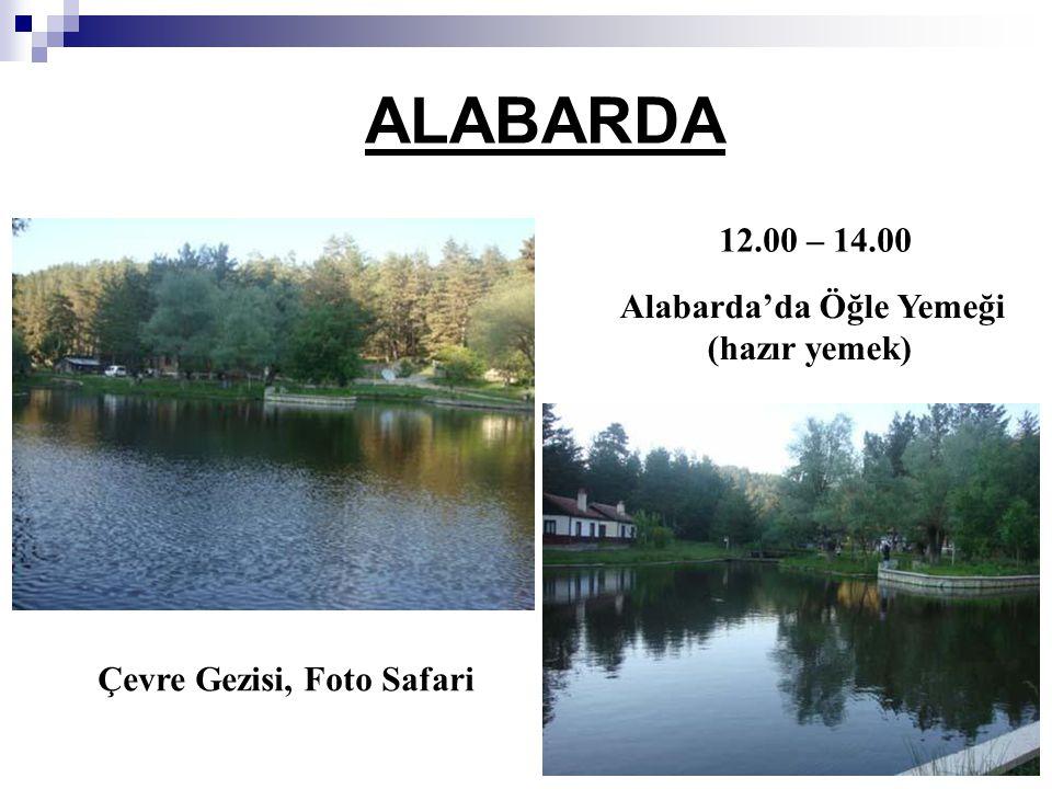 ALABARDA 12.00 – 14.00 Alabarda'da Öğle Yemeği (hazır yemek)