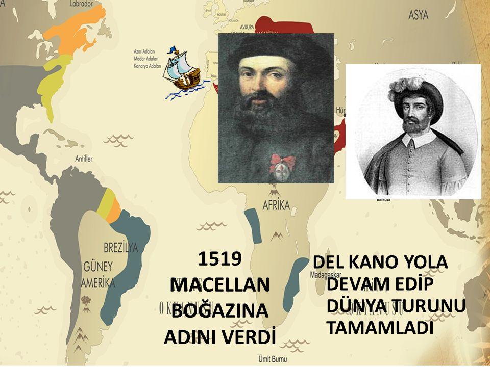 1519 MACELLAN BOĞAZINA ADINI VERDİ
