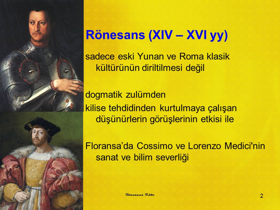 Rönesans (XIV – XVI yy)
