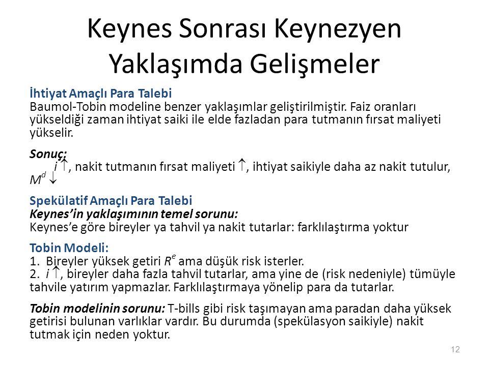 Keynes Sonrası Keynezyen Yaklaşımda Gelişmeler