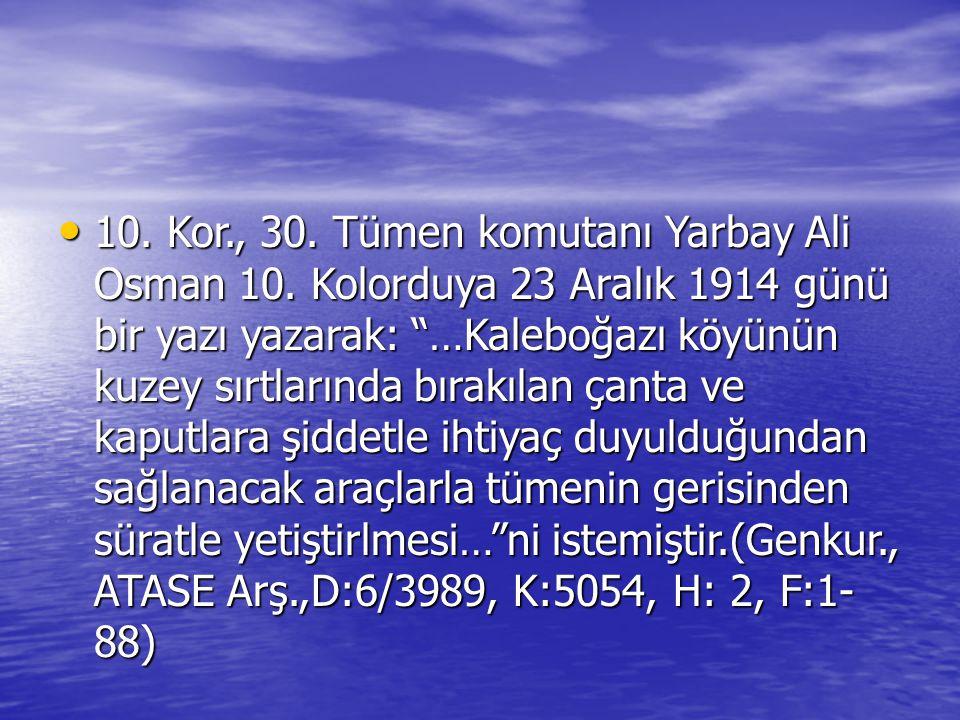 10. Kor. , 30. Tümen komutanı Yarbay Ali Osman 10