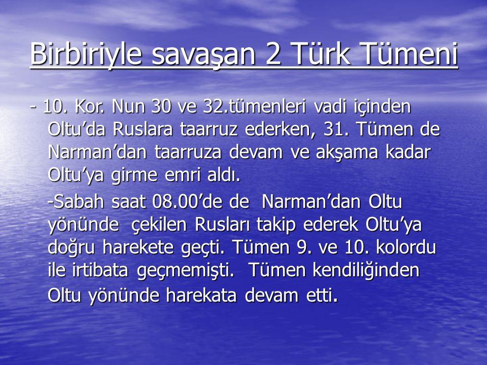 Birbiriyle savaşan 2 Türk Tümeni