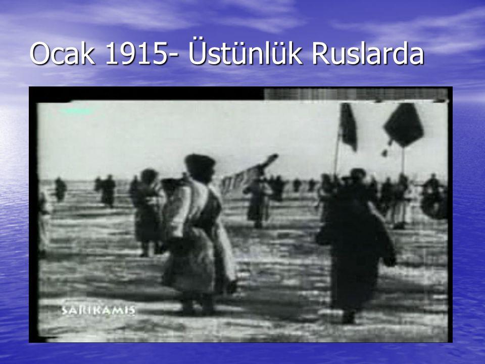 Ocak 1915- Üstünlük Ruslarda