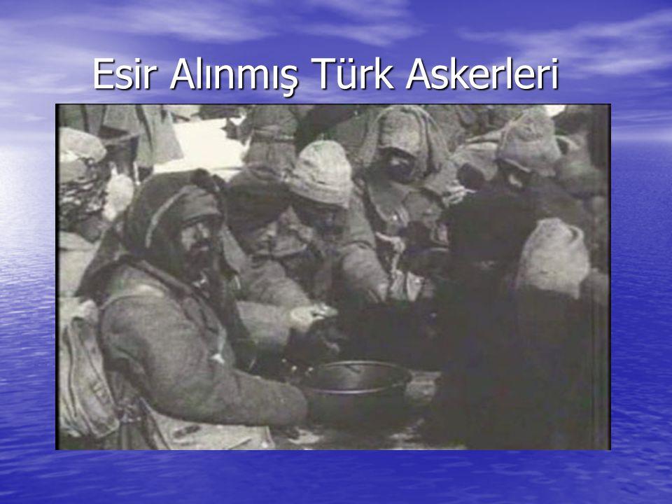 Esir Alınmış Türk Askerleri