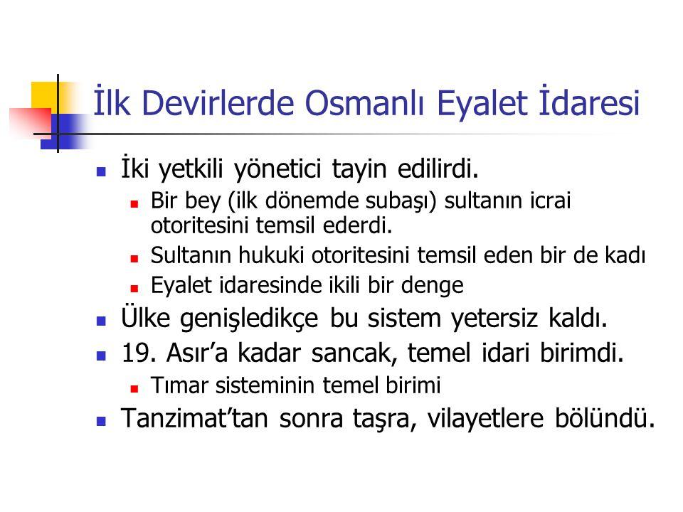 İlk Devirlerde Osmanlı Eyalet İdaresi