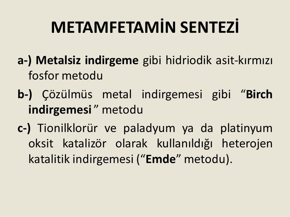 METAMFETAMİN SENTEZİ