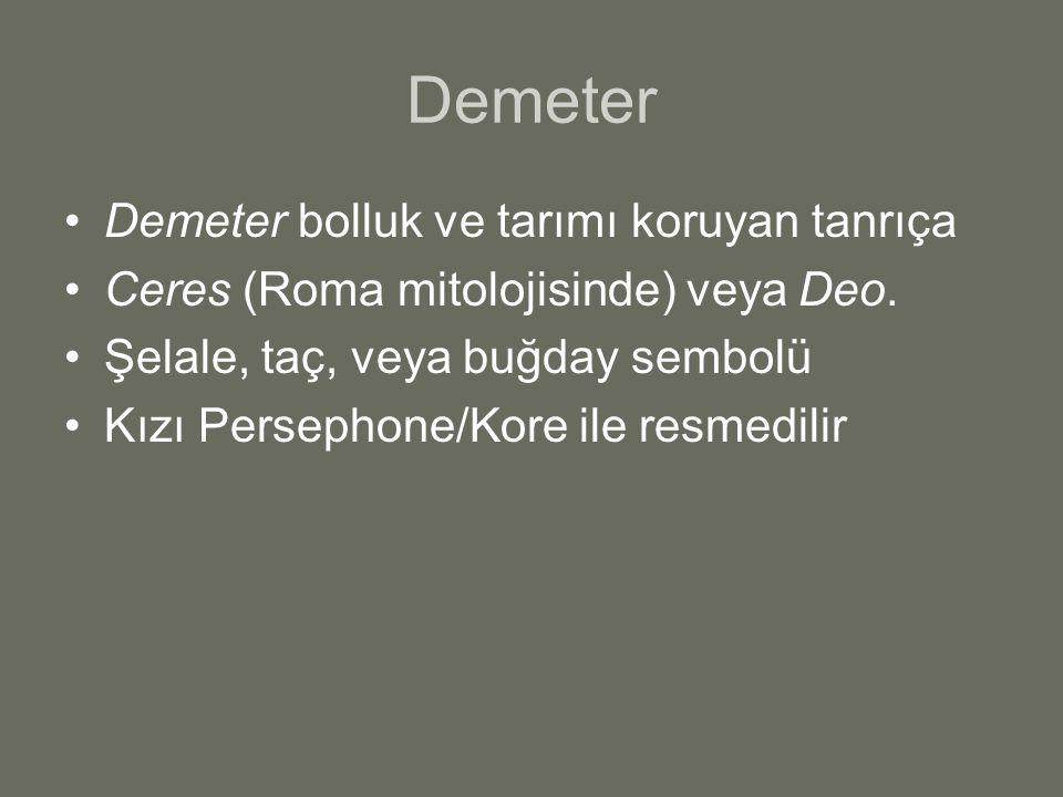 Demeter Demeter bolluk ve tarımı koruyan tanrıça